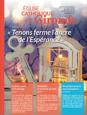 Retrouvez le journal mensuel du diocèse de Bordeaux paru en Janvier 2021.