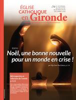 """Journal """"Église catholique en Gironde"""" - n°76 - Décembre 2020"""