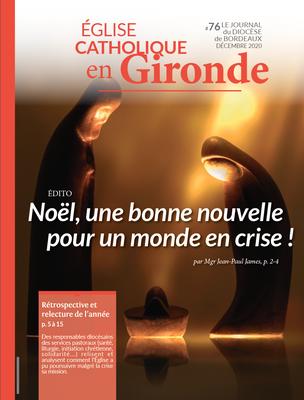 Retrouvez le journal mensuel du diocèse de Bordeaux, paru en décembre 2020.