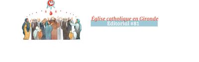 """Éditorial de Mgr Jean-Marie Le Vert, évêque auxiliaire de Bordeaux, présentant le parcours catéchétique pour adultes """"Croire et comprendre"""", paru dans le numéro de juin 2021 du journal """"Église catholique en Gironde""""."""
