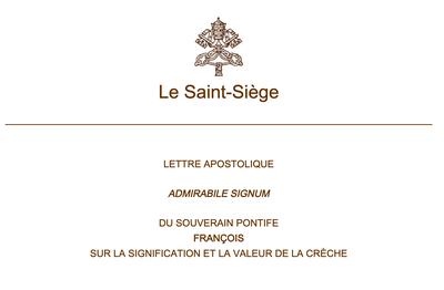 Retrouvez la lettre apostolique donnée par le Pape François le 1er décembre 2019 portant sur la signification et la valeur de la crèche.