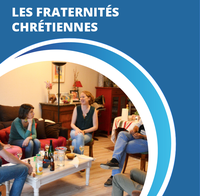 Les Fraternités chrétiennes - Flyer de présentation